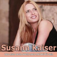 Susann Kaiser - Lass mich heute Nacht noch mal bei dir sein