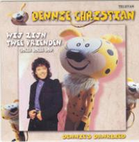 Dennie Christian - Wij zijn twee vrienden