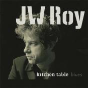 J.W. Roy - Kitchen Table Blues