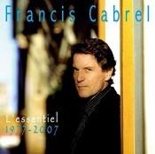 Francis Cabrel - L'Essentiel 1977-2007