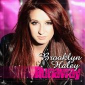 Brooklyn Haley - Runaway