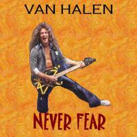 Van Halen - Never Fear