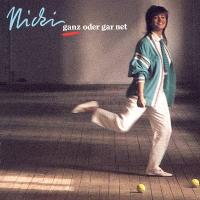 Nicki - Ganz oder gar net