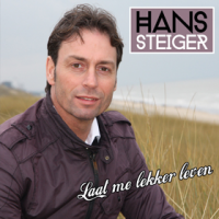 Hans Steiger - Laat me lekker leven