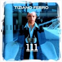 Tiziano Ferro - 111 Ciento Once (spanish Version)