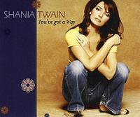 Shania Twain - You've Got A Way