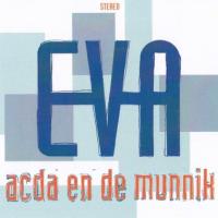 Acda En De Munnik - Eva
