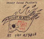 Graham Coxon - Burnt to Bitz