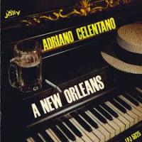Adriano Celentano - A New Orleans