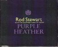 Rod Stewart - Purple Heather