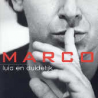 Marco Borsato - Luid En Duidelijk