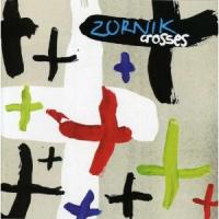 Zornik - Crosses