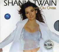 Shania Twain - Come On Over (Indonesia)