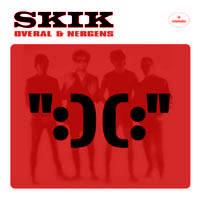 Skik - Overal & Nergens