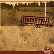 Ministry - Early Trax
