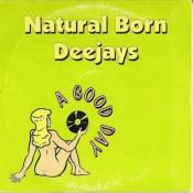 Natural Born Deejays - A Good Day