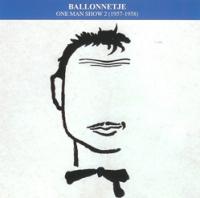 Toon Hermans - Ballonnetje One Man Show 2 (1957-1958)