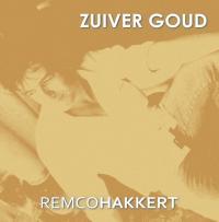 Remco Hakkert - Zuiver Goud