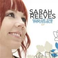Sarah Reeves - God Of The Impossible