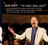 Jan Rot - Ik hou van jou!