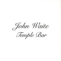 John Waite - Temple Bar