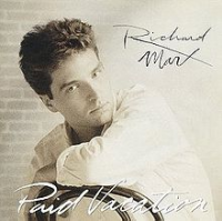 Richard Marx - Paid Vacation (1994)