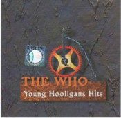 The Who - Young Hooligans Hits