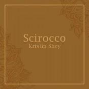 Kristin Shey - Scirocco