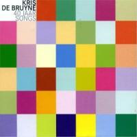 Kris De Bruyne - 40 Jaar Songs