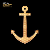 Sophia - As We Make Our Way