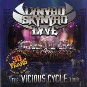 Lynyrd Skynyrd - Lyve: The Vicious Cycle Tour