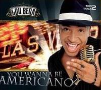 Lou Bega - You Wanna Be Americano