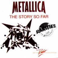 Metallica - The Story So Far