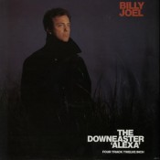 "Billy Joel - The Downeaster ""Alexa"""