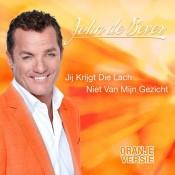 John De Bever - Jij krijgt die lach niet van mijn gezicht (Oranje versie)