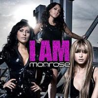 Monrose - I Am