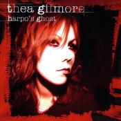Thea Gilmore - Harpo's Ghost