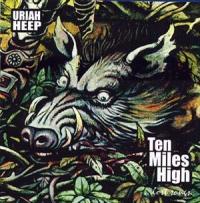 Uriah Heep - Ten Miles High