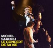 Michel Sardou - Le concert de sa vie