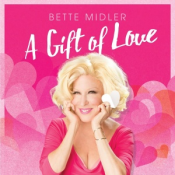 Bette Midler - A Gift of Love