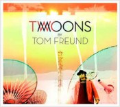Tom Freund - Two Moons