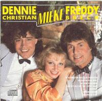 Dennie Christian - dennie christian - mieke - freddy breck
