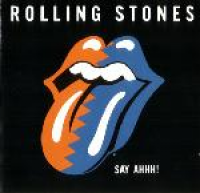 The Rolling Stones - Say Ahhh!
