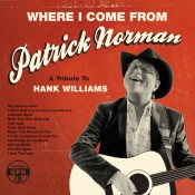 Patrick Norman - Where I Come From: A Tribute To Hank Williams