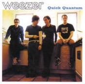 Weezer - Quick Quantum