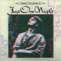 Mike Oldfield - Just One Night