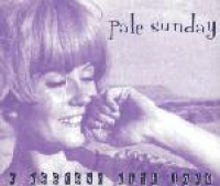 Pale Sunday - A Weekend With Jane