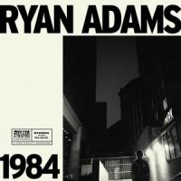Ryan Adams - 1984