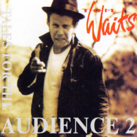 Tom Waits - Tales For The Audience Part 2