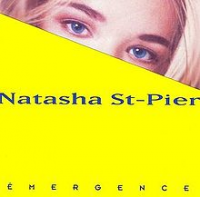 Natasha Saint-Pier (Natasha St-Pier) - Emergence